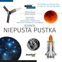 """Książka """"Kosmos niepusta pustka"""" skarbnica wiedzy Levenhuk Press"""