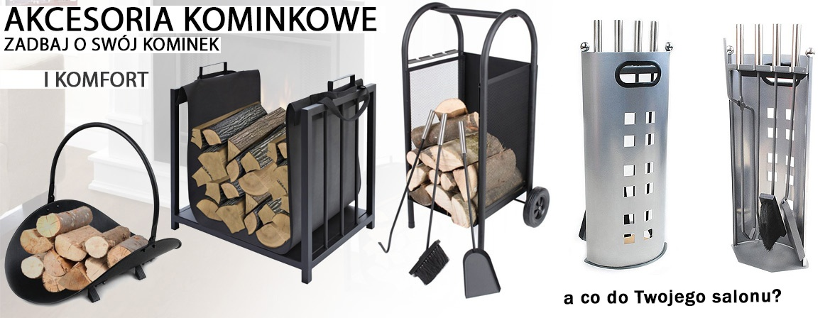 Akcesoria kominkowe stojaki wózki do wożenia noszenia i składowania drewna kominkowego